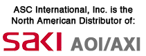 ASC International, Inc. is the North American Distributor of Saki AOI/AXI